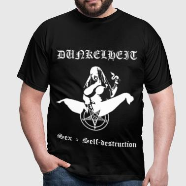 Dunkelheit - Sex = Self-destruction - Männer T-Shirt