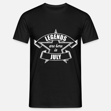 July Legends are born in July (Cumpleaños / Regalo) - Camiseta hombre