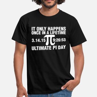 Pi Day Ultimate Pi Day 2015  - Men's T-Shirt