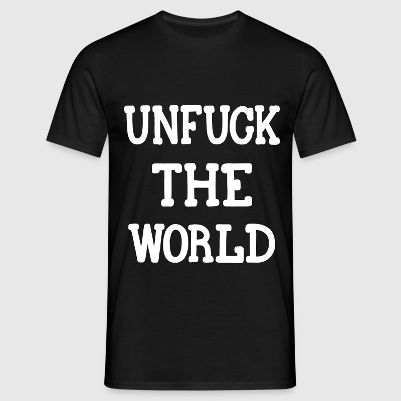UNFUCK THE WORLD, www.eushirt.com - T-skjorte for menn