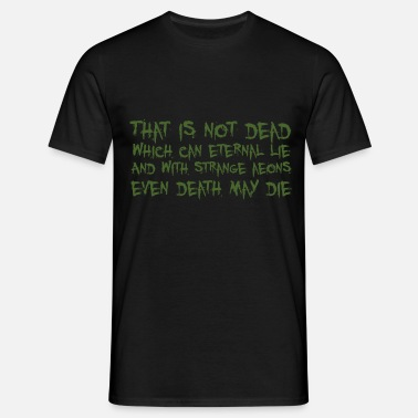 Cthulhu That is not dead which can eternal lie (Cthulhu) - Men's T-Shirt
