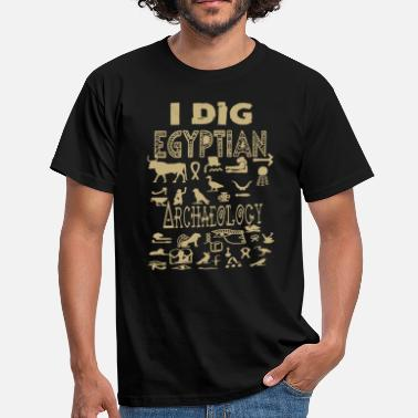 Archaeology I Dig Egyptian Archaeology Archaeology Puns - Men's T-Shirt