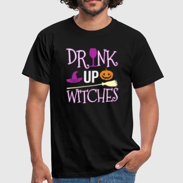 Fall Drink Up Witches Gift - Men's T-Shirt