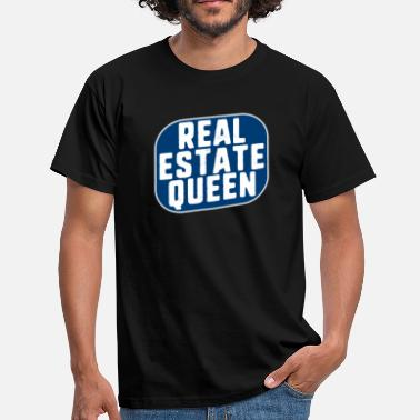 Real Life Funny And Cute Real Estate queen Gift - Men's T-Shirt