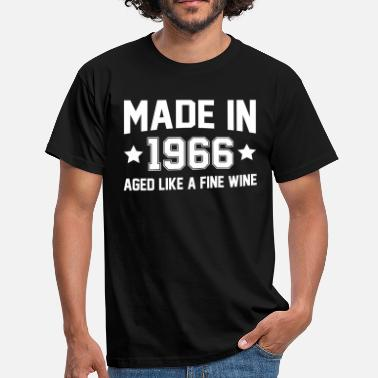 Born In 1966 Made In 1966 Aged Like A Fine Wine - Men's T-Shirt
