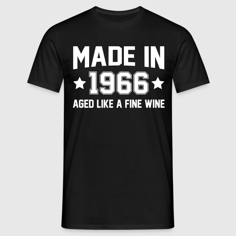 Made In 1966 Aged Like A Fine Wine - Men's T-Shirt