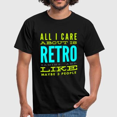 8-bit Jokes All I care about is Retro Gaming Funny Tshirt - Men's T-Shirt