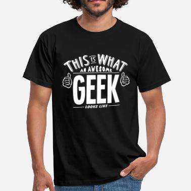 Nerd awesome geek looks like pro design - Men's T-Shirt