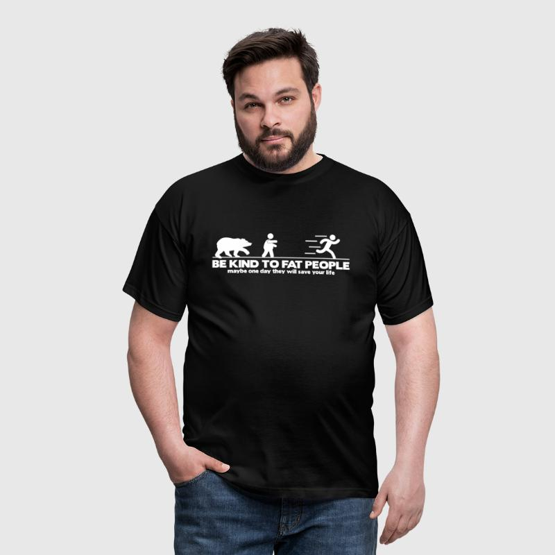 Be kind to fat people (dark) - Männer T-Shirt