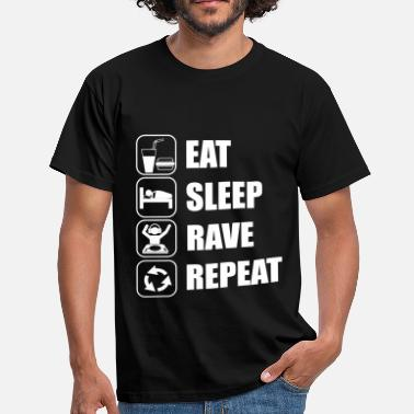 Eat Sleep Rave Repeat Eat Sleep Rave Repeat - Männer T-Shirt