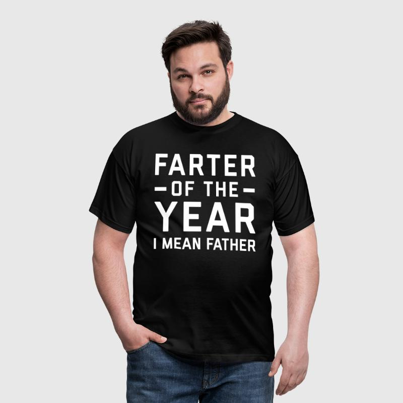 Farter Of The Year Funny Quote - Men's T-Shirt