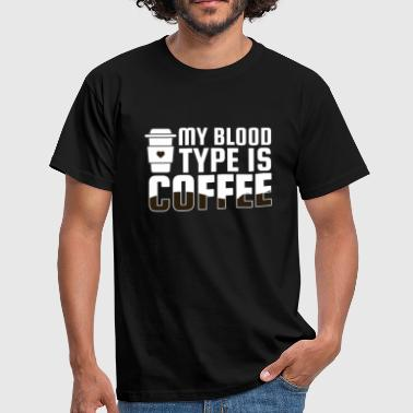 Cappuccino Jokes Blood group coffee coffee drinker drinking cappuccino - Men's T-Shirt