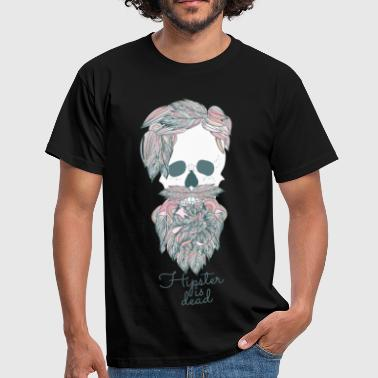 Hipster is dead - Männer T-Shirt