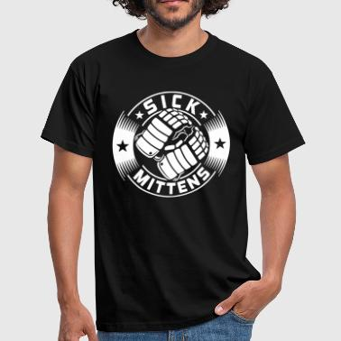 Sick Mittens - Men's T-Shirt
