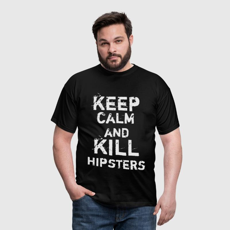 Keep Calm and Kill Hipsters - Men's T-Shirt