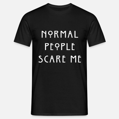 Normal People Scare Me Normal People bag - Men's T-Shirt