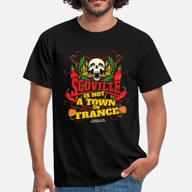 Chili T Shirt Scoville Is Not A Town In France - Männer T-Shirt