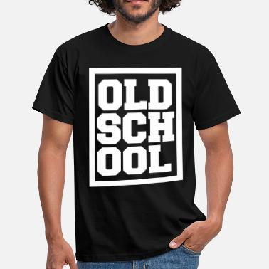 Old School Hip Hop Old School Hip Hop Shirt - Männer T-Shirt