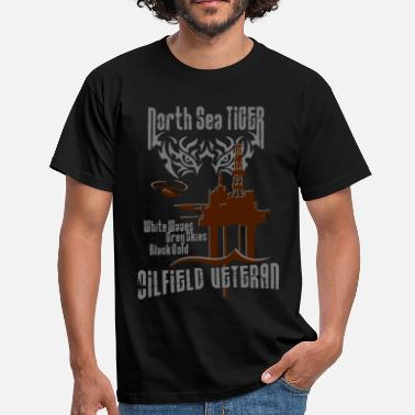 Oil Drilling North Sea Oil Rig Oil Field Veteran - Men's T-Shirt