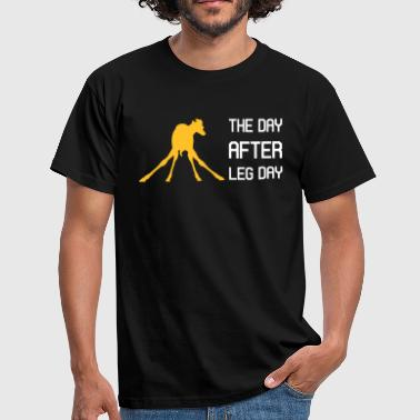 Leg Day the day after leg day - Männer T-Shirt
