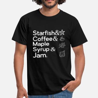 3rd Eye Girl STARFISH & COFFEE & MAPLE SYRUP & JAM - Men's T-Shirt