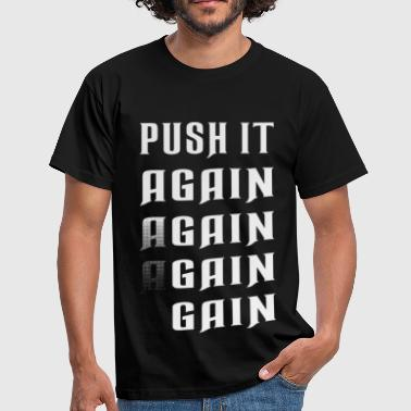 Big Fat Ass Girl Push it again gain white - Men's T-Shirt