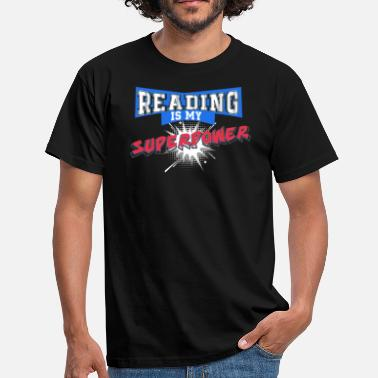Superpower Reading Is My Superpower - Men's T-Shirt