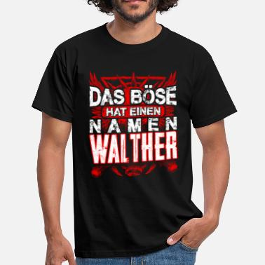 Walther WALTHER - Name  - Männer T-Shirt