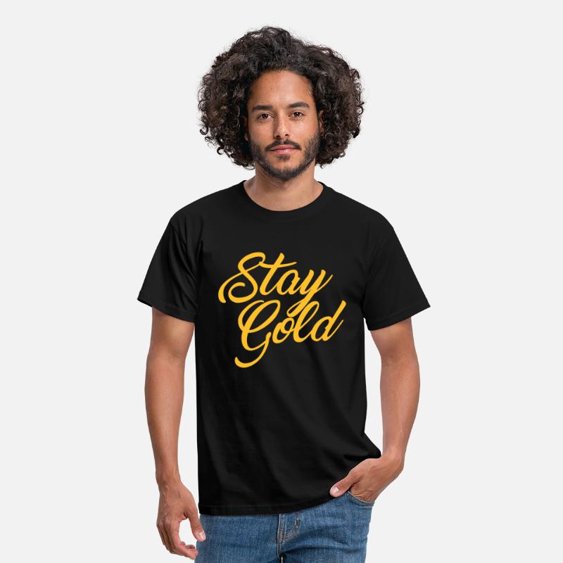 Cool T-Shirts - Stay Gold - Men's T-Shirt black