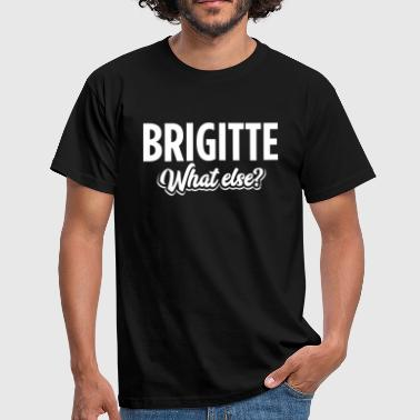 BRIGITTE - we  - Männer T-Shirt