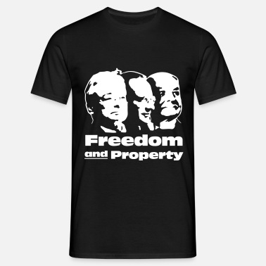 Libertär Freedom and Property - Männer T-Shirt