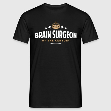 brain surgeon of the century funny crown - Men's T-Shirt