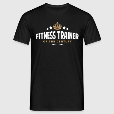 fitness trainer of the century funny  - Men's T-Shirt
