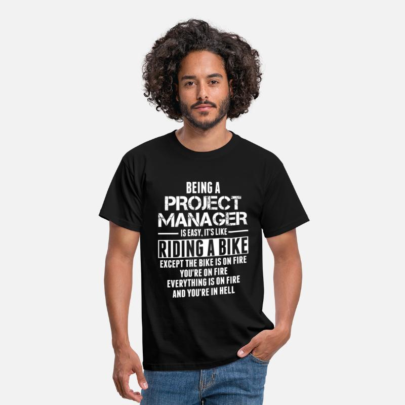 Manager T-Shirts - Being A Project Manager Is Easy Its Like Riding A - Men's T-Shirt black