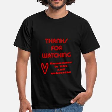 Youtubeur thanks watching - T-shirt Homme