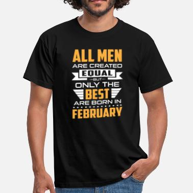 1950 Men created equal the best are born in february - T-shirt Homme