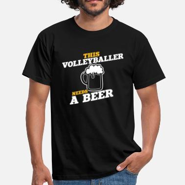 this volleyballer needs a beer - Men's T-Shirt