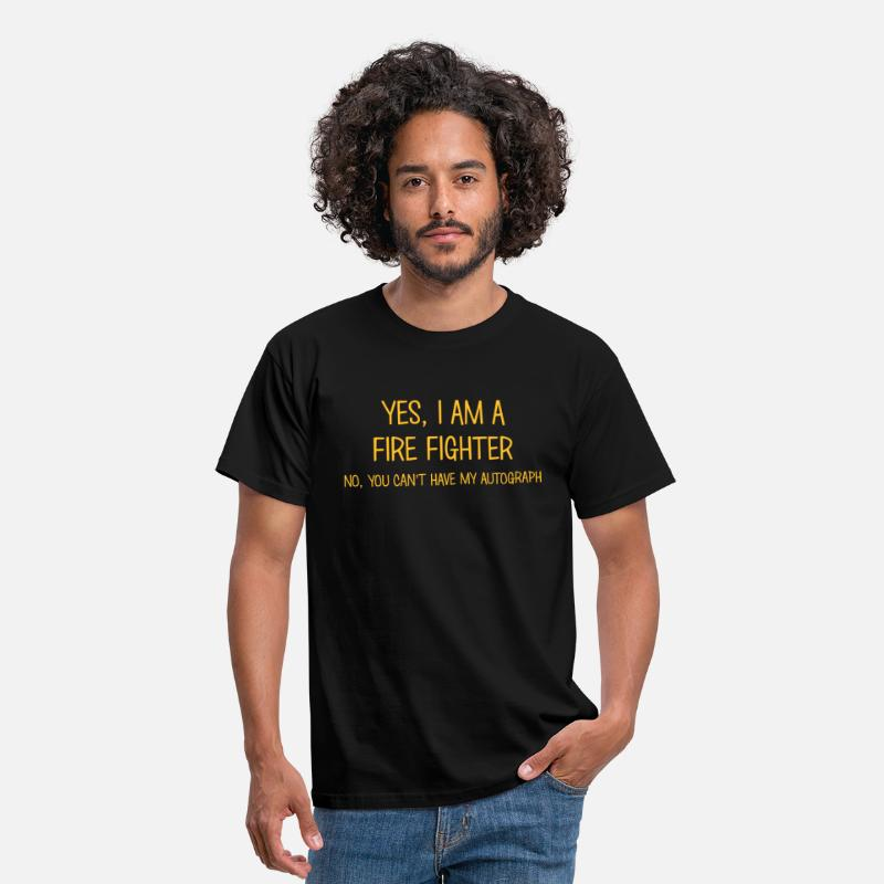 T-shirts - fire fighter yes no cant have autograph - T-shirt Homme noir