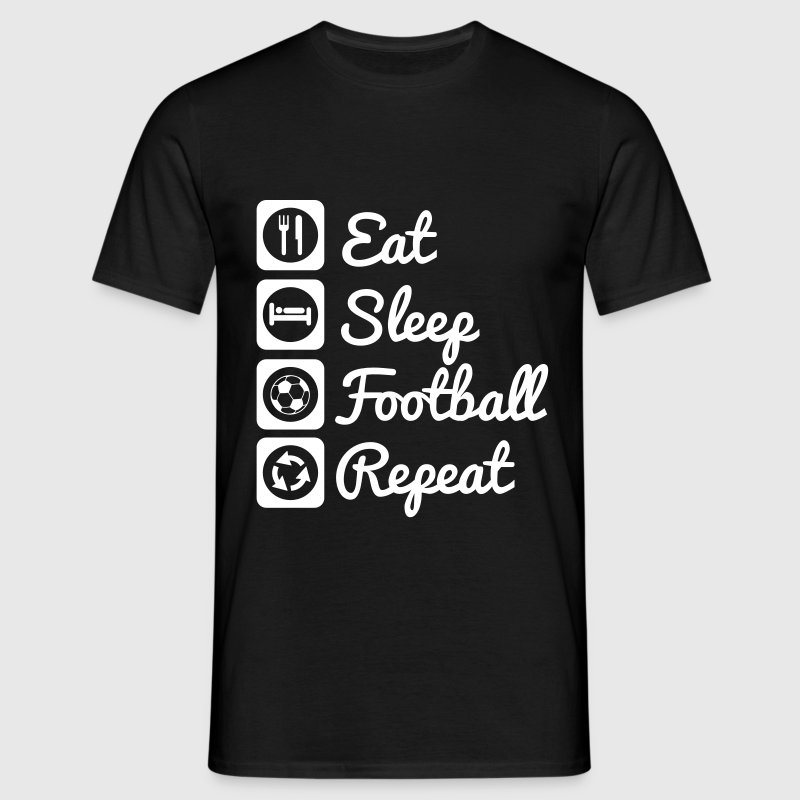 Eat sleep football repeat - T-shirt Homme