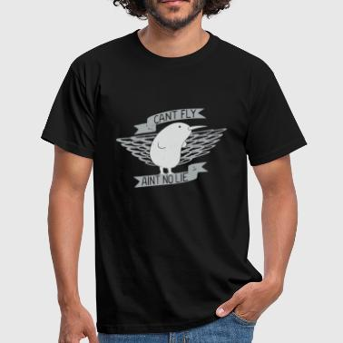 Can t Fly Ain t No Lie - Men's T-Shirt