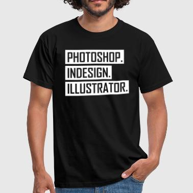 Adobe Suite - Designing is YOUR passion - Men's T-Shirt