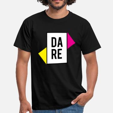Daring DARE YOURSELF - DARE YOURSELF - Men's T-Shirt