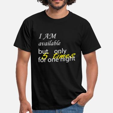 One Night Stand One night stand - Männer T-Shirt
