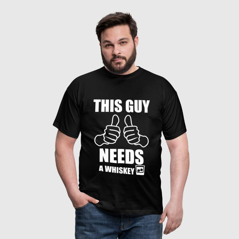This guy needs a whiskey - Men's T-Shirt