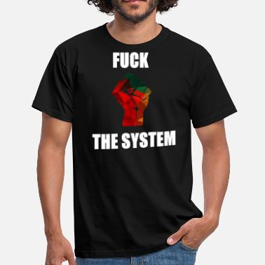 Anarchism Revolution System Links Gift Anarchism - Men's T-Shirt