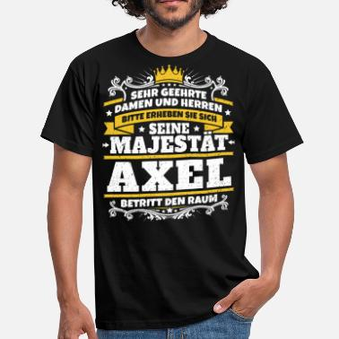 Axel His Majesty Axel - Men's T-Shirt