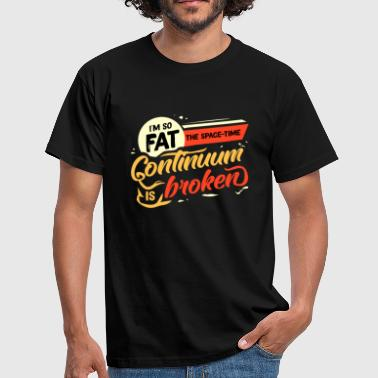 Lazy fat fat fat fat gift idea - Men's T-Shirt