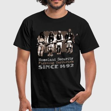 Native Americans Warriors Homeland Security 1492 - Mannen T-shirt