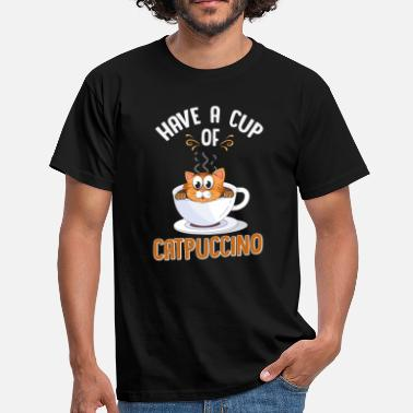 Cat Owner Have A Cup Of Catpuccino Gift - Men's T-Shirt
