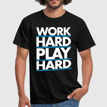 Rap Work Hard - Mannen T-shirt